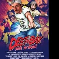 DEET N BAX SAVE THE WORLD Starring Jason Mewes to be Released on 4/20