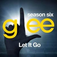 Lea Michele's 'Let It Go' From Final Season Of GLEE Now On iTunes