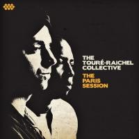 The Toure-Raichel Collective Releases New Album THE PARIS SESSION Today