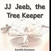 New Children's Book, JJ JEEB, THE TREE KEEPER, is Released