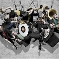 Slavic Soul Party, No BS! Brass Band and More Set for Joe's Pub, Now thru 6/30