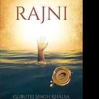 Gurutej Singh Khalsa Releases RAJNI
