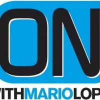 Clear Channel Media and Entertainment and Top Entertainment Personality Mario Lopez Renew and Expand Long-Term Deal