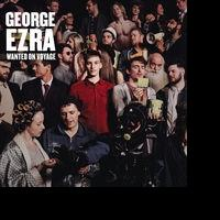 UK Singer/Songwriter George Ezra's New Album 'Wanted On Voyage' Available Now