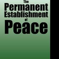 THE PERMANENT ESTABLISHMENT OF PEACE is Released
