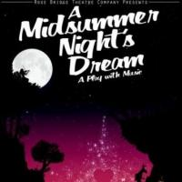 A MIDSUMMER NIGHT'S DREAM Opens Tonight at Courtyard Theatre