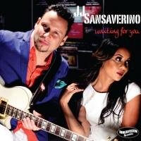 JJ Sansaverino's Sophomore Release WAITING FOR YOU Out Now on Innervision Records