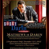Spanish Lyric Welcomes THE LEGENDARY BOBBY DARIN This Weekend