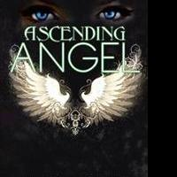 Ellen Wefler Releases New Fantasy Novel, ASCENDING ANGEL