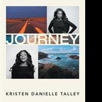 Kristen Danielle Talley Pens Her JOURNEY