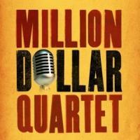 MILLION DOLLAR QUARTET to Play the Fabulous Fox, 2/27-3/1
