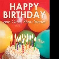 Mary Brooks Announces Seventh Book, HAPPY BIRTHDAY AND OTHER SHORT STORIES