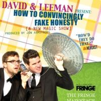 David and Leeman Return to 2013 Hollywood Fringe with HOW TO CONVINCINGLY FAKE HONESTY, 6/20-27