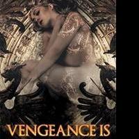 VENGENANCE IS Sci-Fi Fantasy is Released