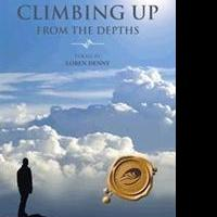 Loren Denny Releases CLIMBING UP FROM THE DEPTHS