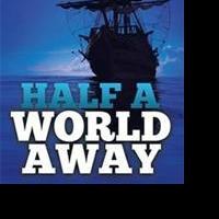 HALF A WORLD AWAY Offers Look at Australian History