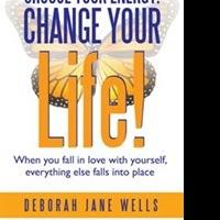 Author Deborah Jane Wells Teaches Readers to Love Themselves Unconditionally
