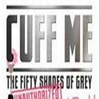 CUFF ME: THE FIFTY SHADES OF GREY PARODY Comes to Actors Temple Theater, Opening Today