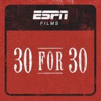ESPN Films' '30 for 30' to Premiere SOLE MAN Digital Series, 4/6