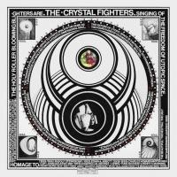 Crystal Fighters to Release Sophomore Album CAVE RAVE, 5/28