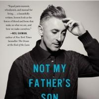 Alan Cumming's Memoir NOT MY FATHER'S SON Hits Shelves Today