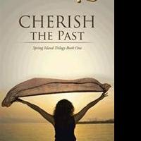 Author Sandra Steiner Shows Readers How to CHERISH THE PAST