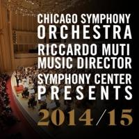 Chicago Symphony Orchestra Announces 2014-2015 Season - Tchaikovsky, Scriabin & More!
