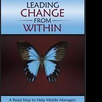 Brian Strobel Releases LEADING CHANGE FROM WITHIN
