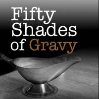 Brave New Workshop's New Show FIFTY SHADES OF GRAVY to Begin Feb 6
