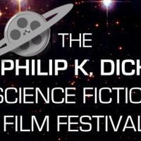 The Philip K. Dick Science Fiction Film Festival Returns December 2013