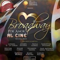 2014 Mx Highlights: BWay por Amor...Al Cine, de Centro Broadway M�xico