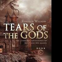 Ronald Wilson Launches Debut Book, TEARS OF THE GODS