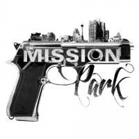 Indie Action-Thriller MISSION PARK Hits Select Theaters Today