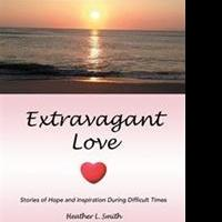 Heather Smith Releases EXTRAVAGANT LOVE