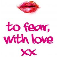 Helen Jane Rose's TO FEAR WITH LOVE to Hit the Shelves in Sept 2014