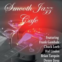 Star-Studded Ensemble of Contemporary Jazz Players Join Together for SMOOTH JAZZ CAFE