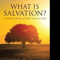 WHAT IS SALVATION? is Released