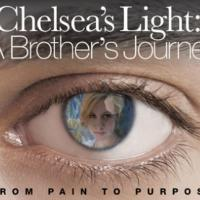 San Diego Film Festival to Present CHELSEA'S LIGHT: A BROTHER'S JOURNEY