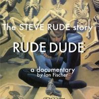 IAN FISCHER's Documentary 'Rude Dude' Comes to DVD and VOD Today