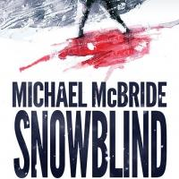 DarkFuse Reissues SNOWBLIND by Michael McBride