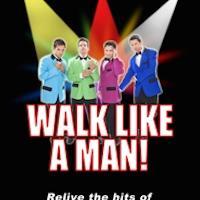 Frankie Valli & the Four Seasons Tribute WALK LIKE A MAN Play El Portal Theatre, Now thru 10/19