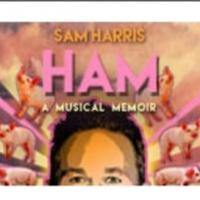 HAM: A MUSICAL MEMOIR, Directed by Billy Porter, Opens Tonight at Theater 511 at Ars Nova