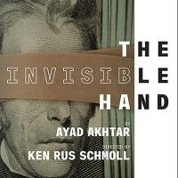 Review Roundup: Ayad Ahktar's THE INVISIBLE HAND Opens Off-Broadway