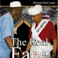 THE REAL FACE OF OBAMA by Michael McCready is Released