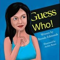 Brenda Lee Edmonds Launches Debut Book, GUESS WHO!