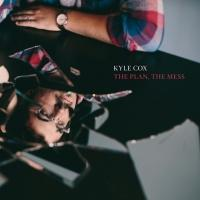 Kyle Cox to Release New Album THE PLAN, THE MESS
