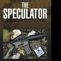 Michael Thoreau Releases Final Book in Trilogy, THE SPECULATOR