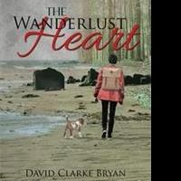 David Clarke Bryan Releases THE WANDERLUST HEART