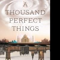 A Thousand Perfect Things by Kay Kenyon is Released