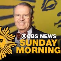 Smithsonian Channel Rebroadcasts CBS News SUNDAY MORNING Today